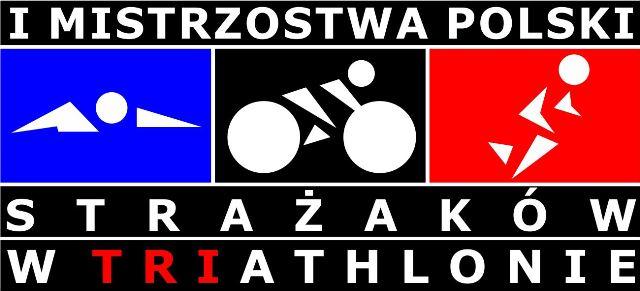 Nasz Patronat. Mistrzowskie zmagania strażaków w triathlonie!