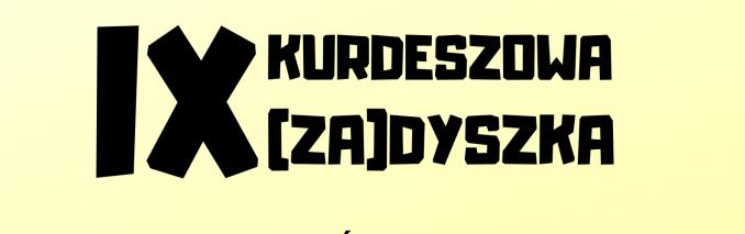"""Nasz Patronat. """"9. Kurdeszowa (Za)Dyszka"""" wystartuje 5 września!"""