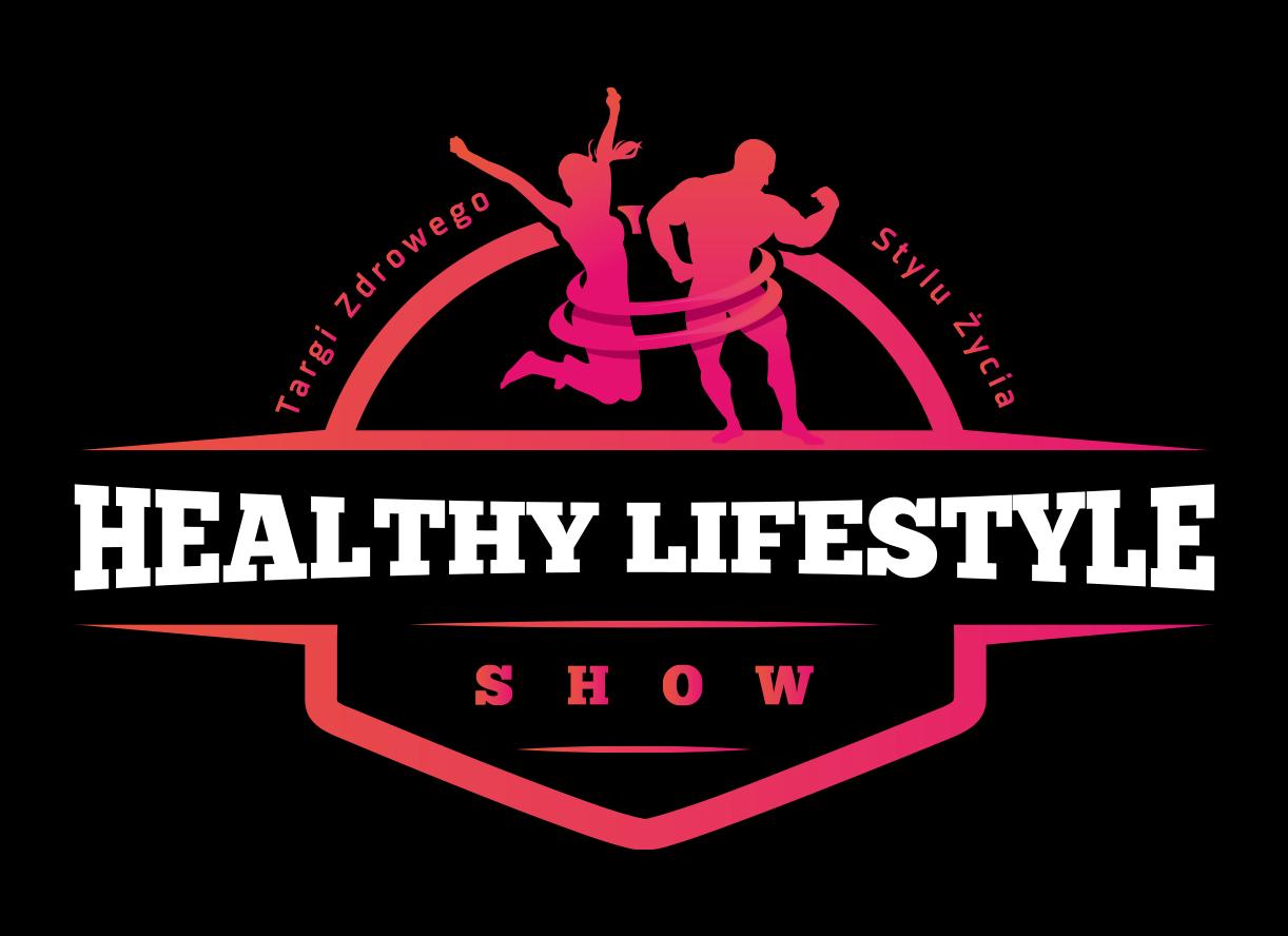 Nasz Patronat. Targi Healthy Lifestyle Show – Zacznij Zdrowy Styl Życia!