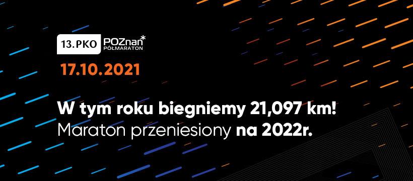 13. PKO Poznań Półmaraton wystartuje 17 października!
